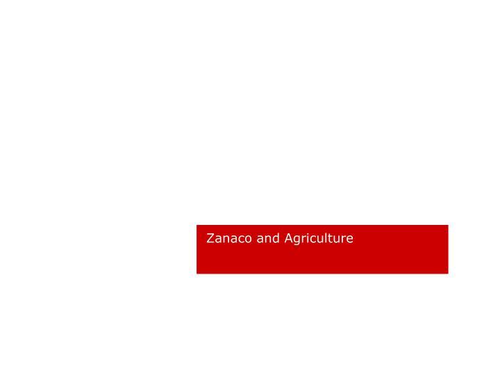 Zanaco and Agriculture