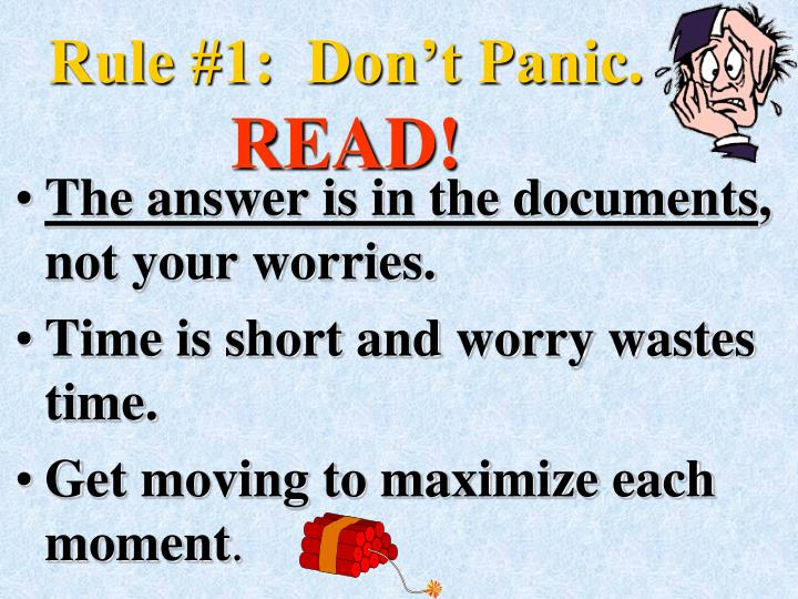 Rule #1:  Don't Panic.