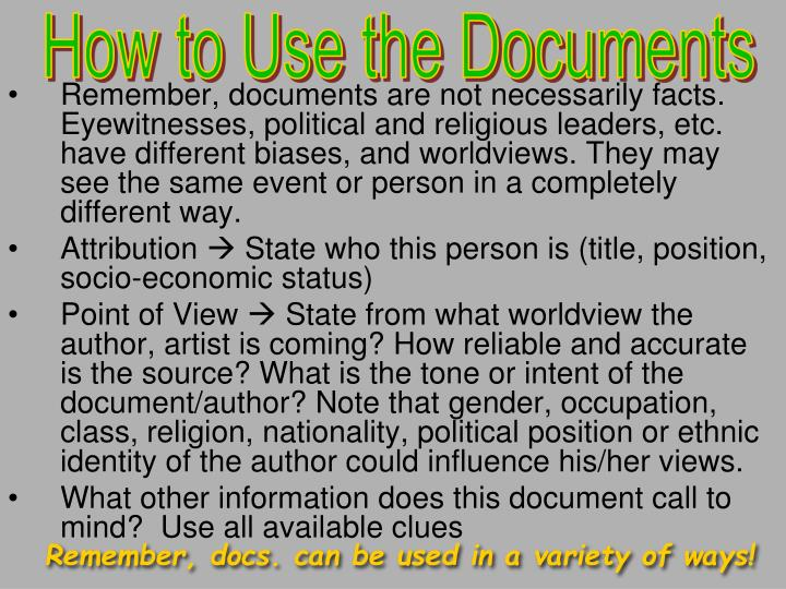 How to Use the Documents