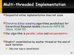multi threaded implementation