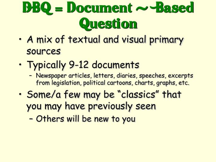 DBQ = Document -  Based Question