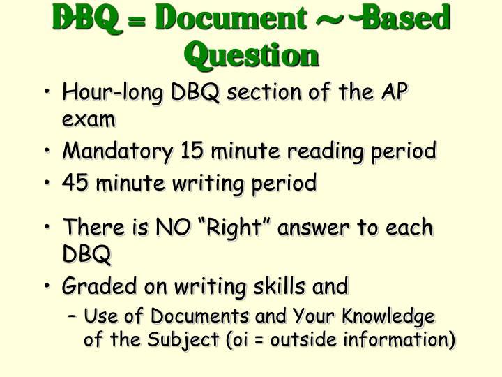 DBQ = Document -  Based Question