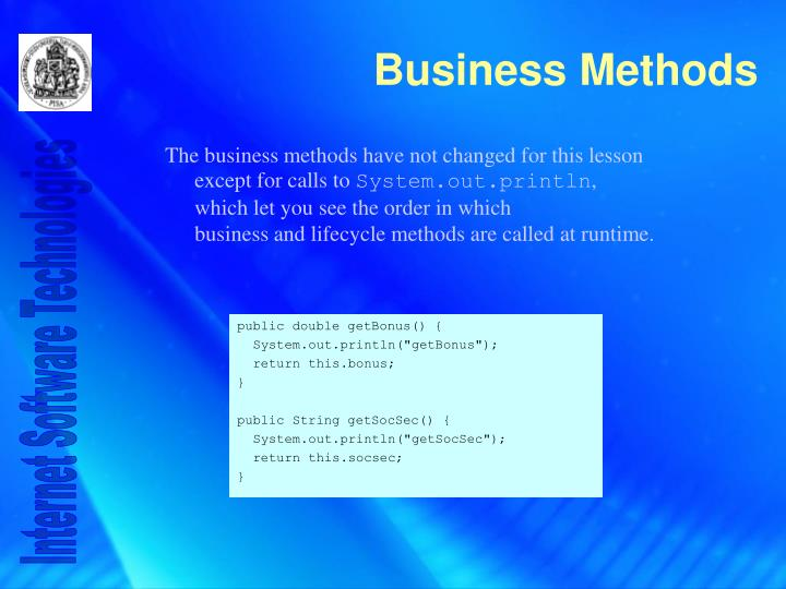 The business methods have not changed for this lesson