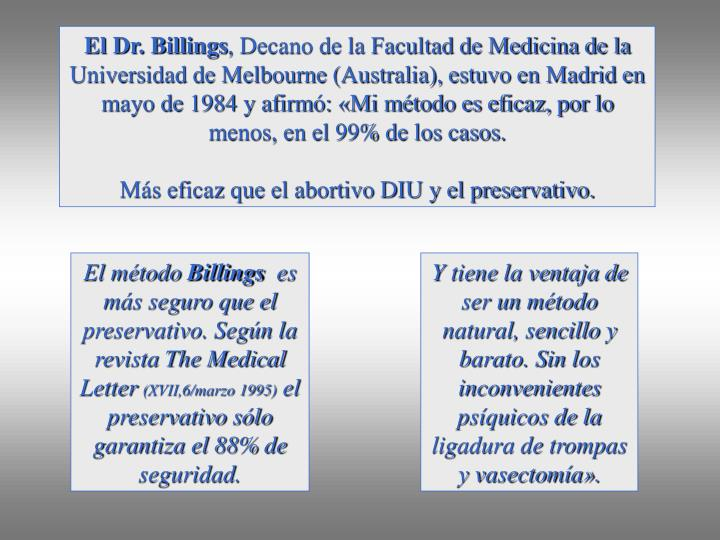 El Dr. Billings