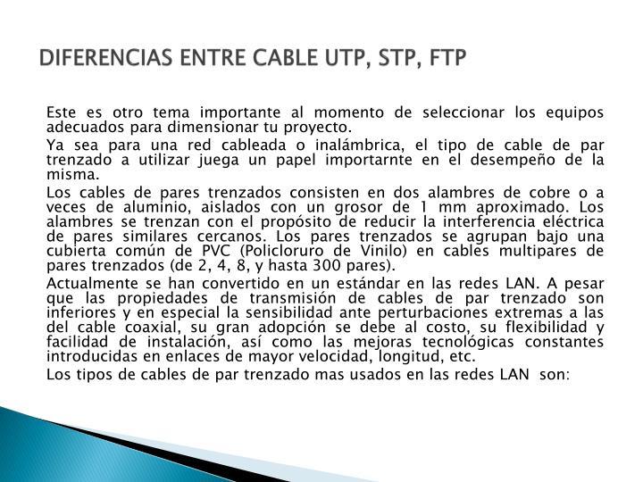 DIFERENCIAS ENTRE CABLE UTP, STP, FTP