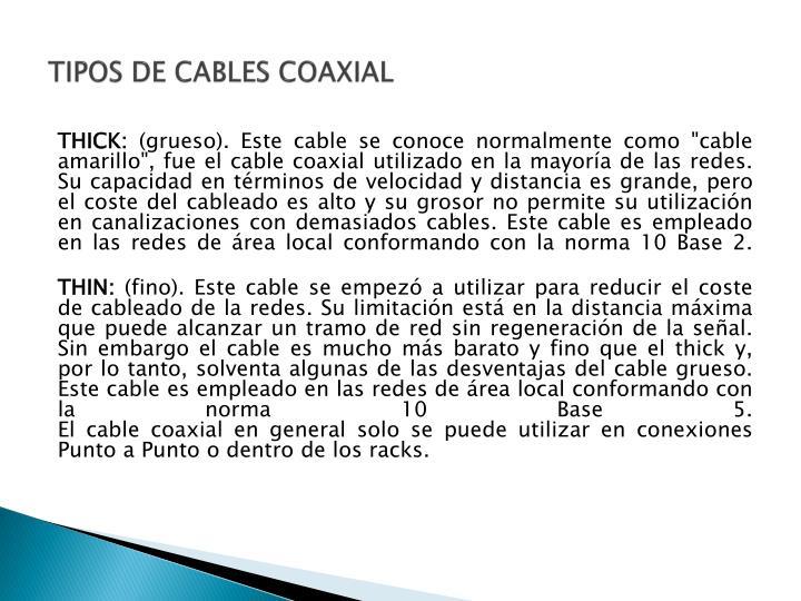 TIPOS DE CABLES COAXIAL