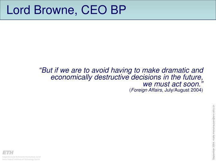 Lord Browne, CEO BP