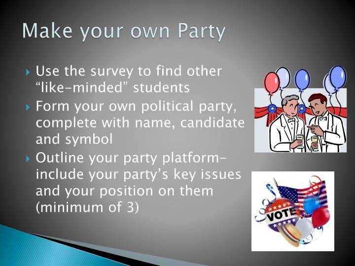 Make your own Party