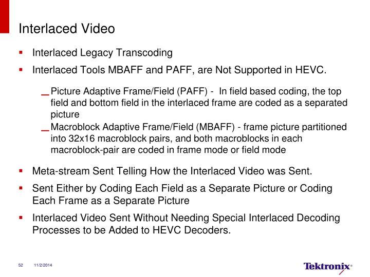 Interlaced Video