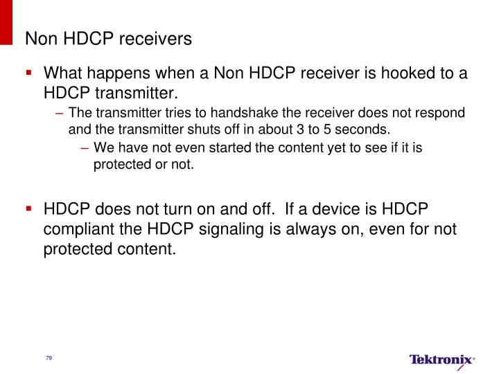 Non HDCP receivers
