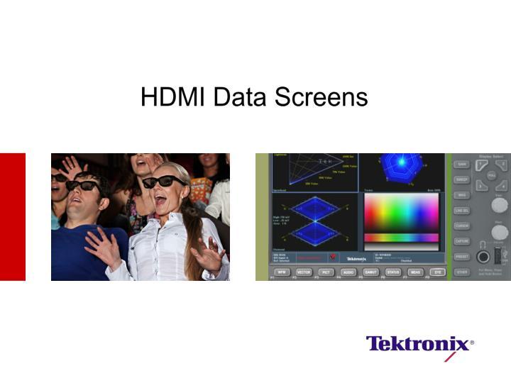 HDMI Data Screens