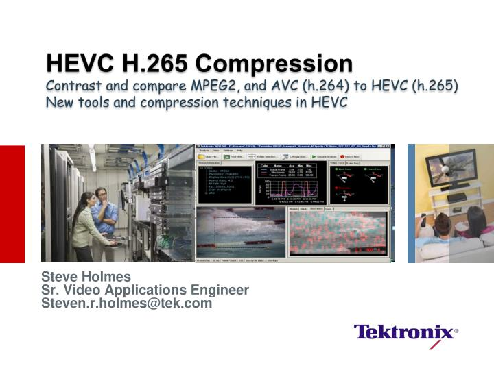 HEVC H.265 Compression
