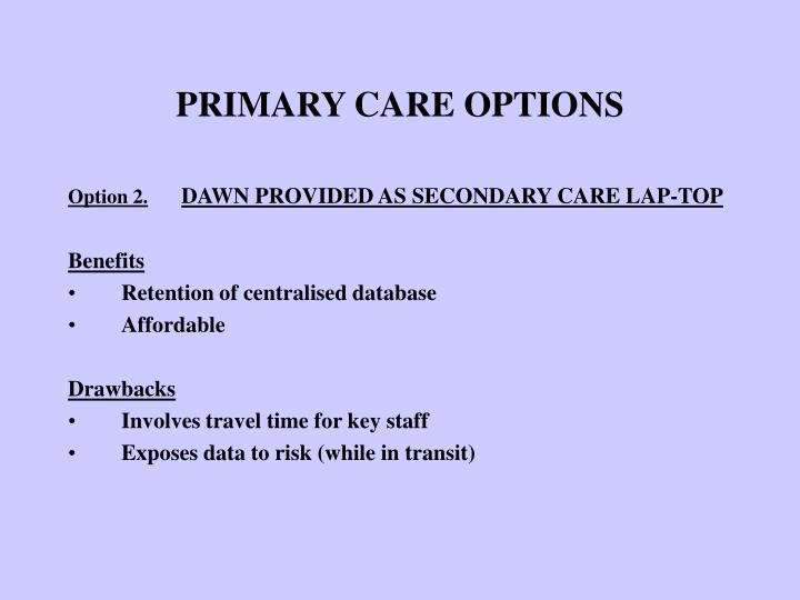 PRIMARY CARE OPTIONS