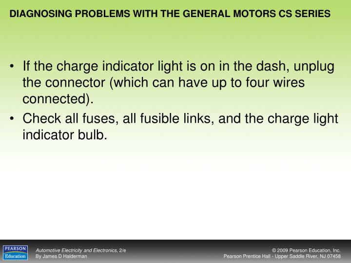 DIAGNOSING PROBLEMS WITH THE GENERAL MOTORS CS SERIES