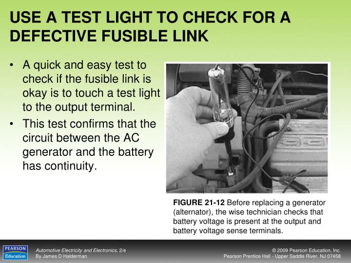 USE A TEST LIGHT TO CHECK FOR A DEFECTIVE FUSIBLE LINK