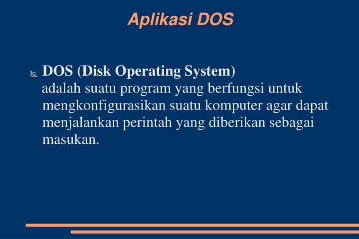 Aplikasi DOS
