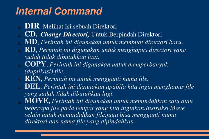 Internal Command