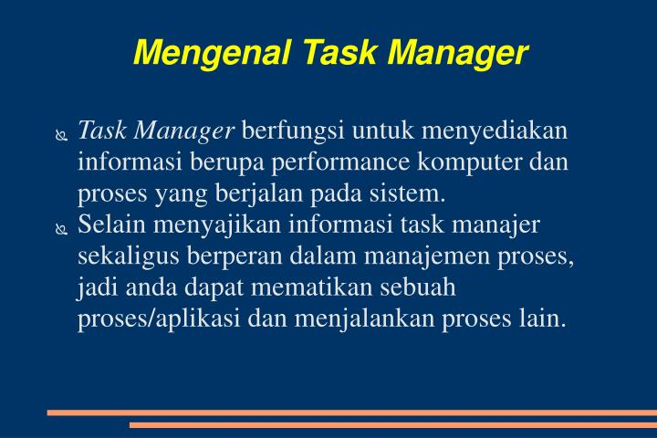Mengenal Task Manager