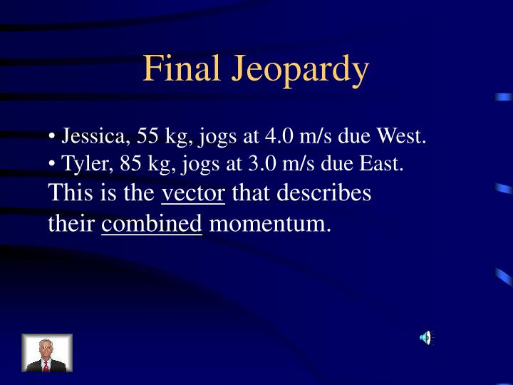 Final Jeopardy