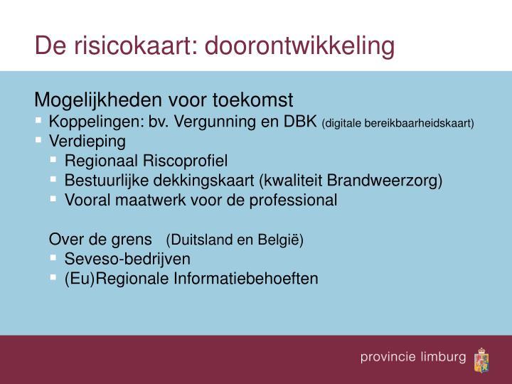 De risicokaart: doorontwikkeling