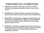 funciones de la direccion