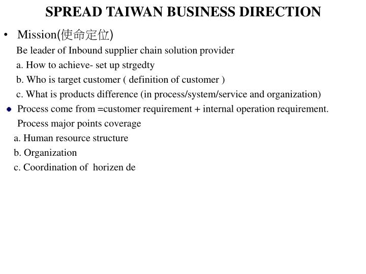 SPREAD TAIWAN BUSINESS DIRECTION