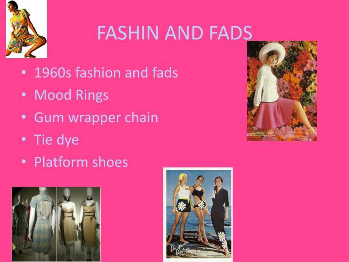 FASHIN AND FADS