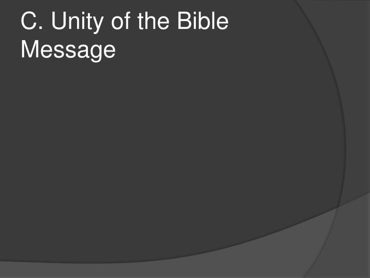 C. Unity of the Bible Message
