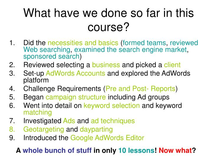 What have we done so far in this course?