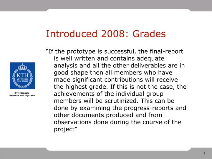 Introduced 2008: Grades
