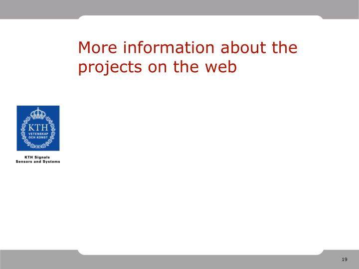 More information about the projects on the web