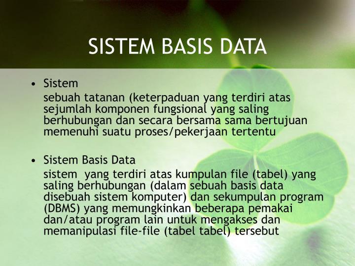 SISTEM BASIS DATA