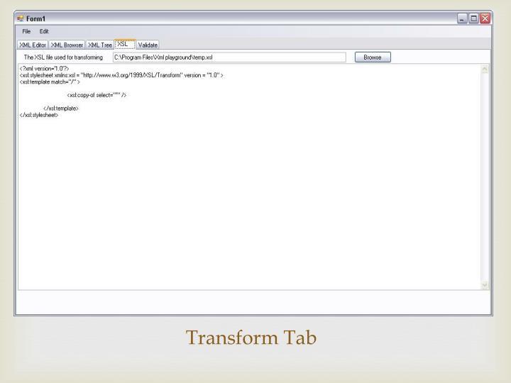 Transform Tab