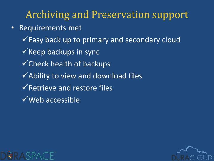 Archiving and Preservation support