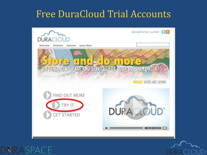 Free DuraCloud Trial Accounts