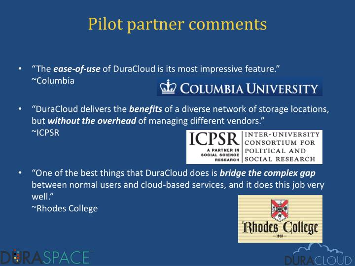 Pilot partner comments