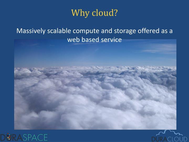 Why cloud?