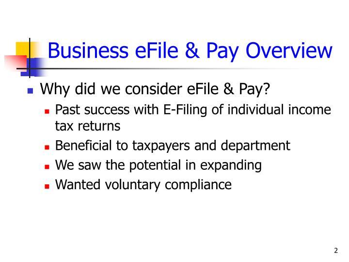 Business efile pay overview