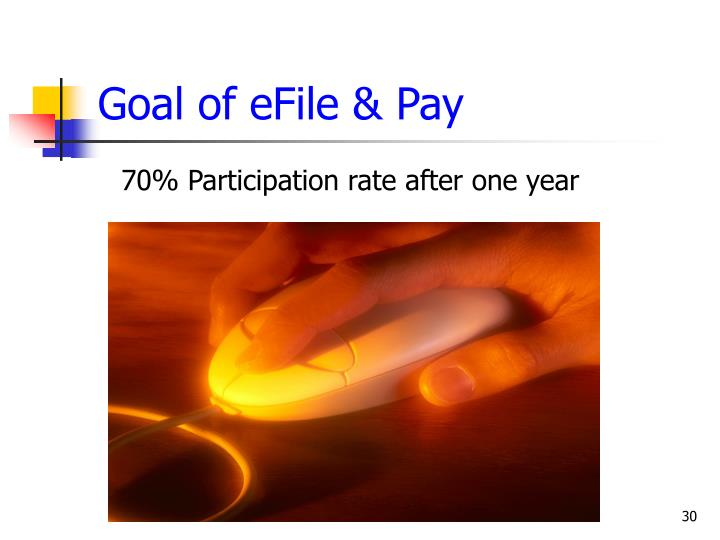 Goal of eFile & Pay