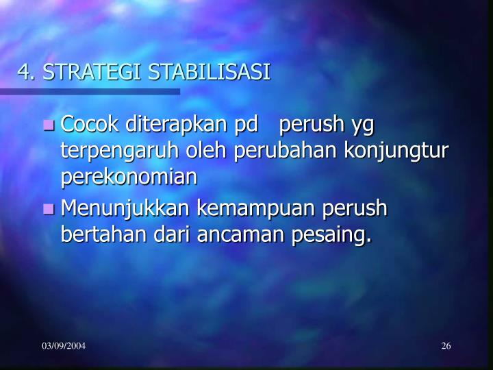 4. STRATEGI STABILISASI