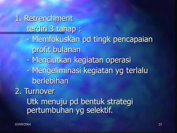 1. Retrenchment
