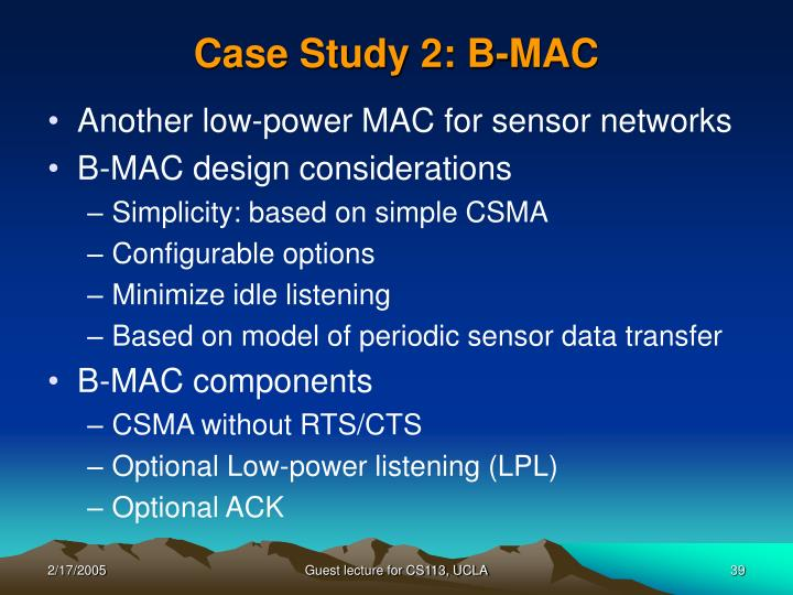 Case Study 2: B-MAC