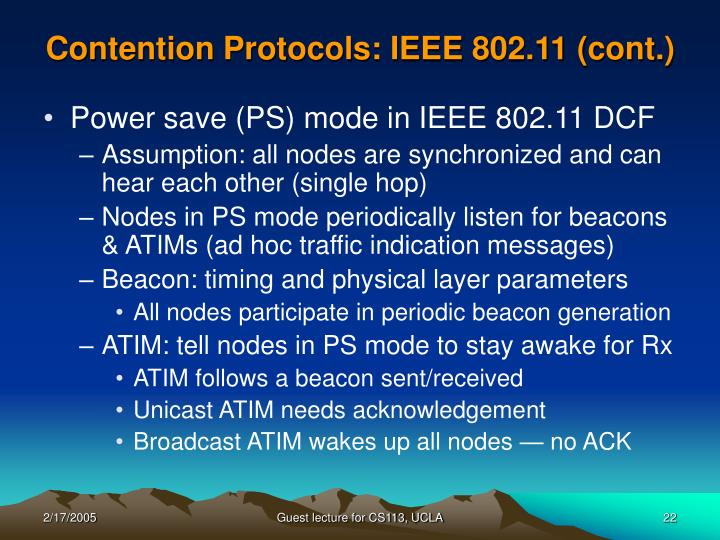 Contention Protocols: IEEE 802.11 (cont.)