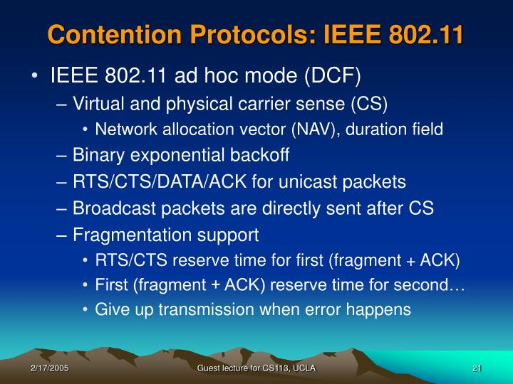 Contention Protocols: IEEE 802.11