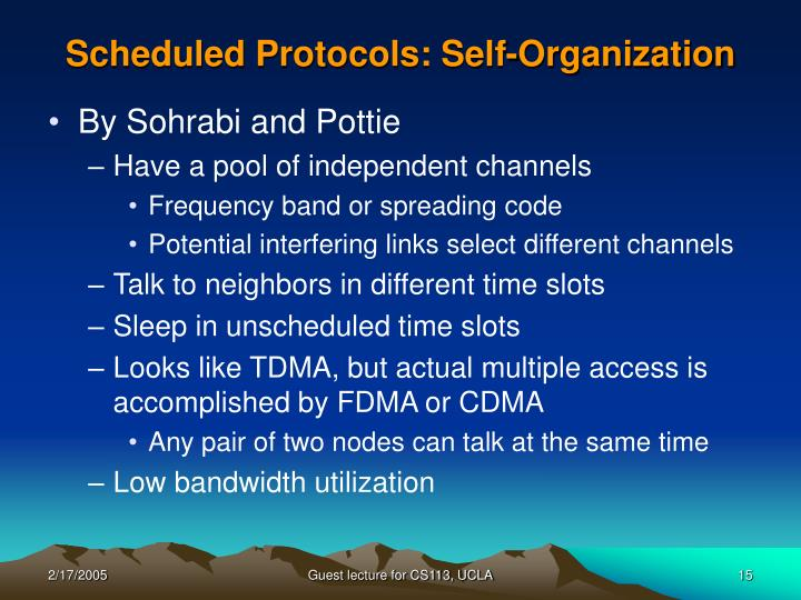Scheduled Protocols: Self-Organization