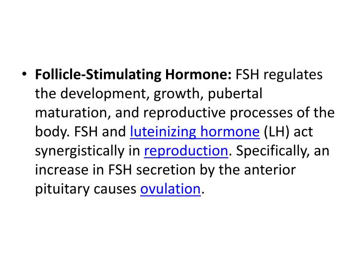 Follicle-Stimulating Hormone:
