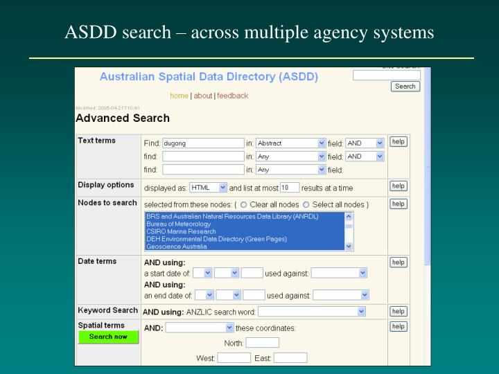 ASDD search – across multiple agency systems