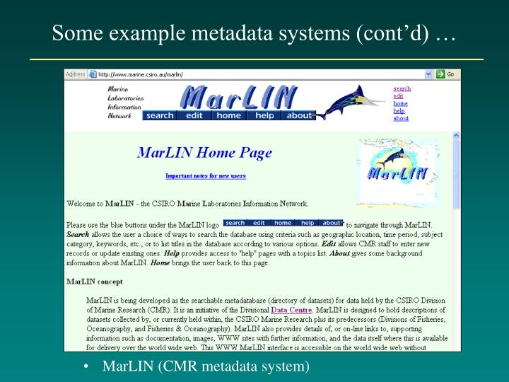Some example metadata systems (cont'd) …