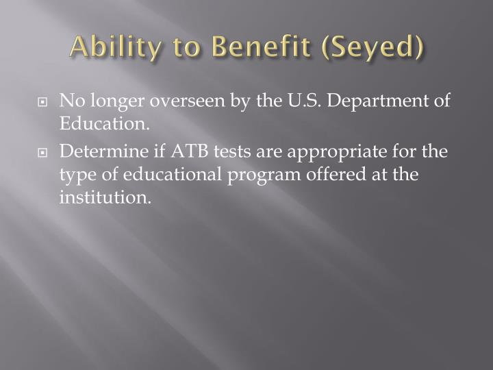 Ability to Benefit (