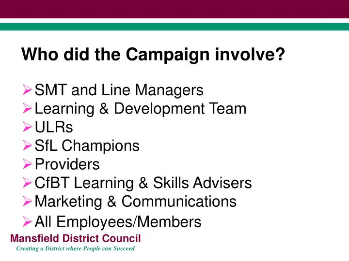 Who did the Campaign involve?